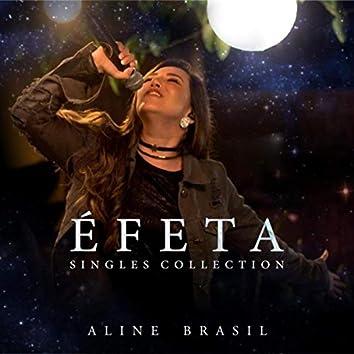 Éfeta (Singles Collection)
