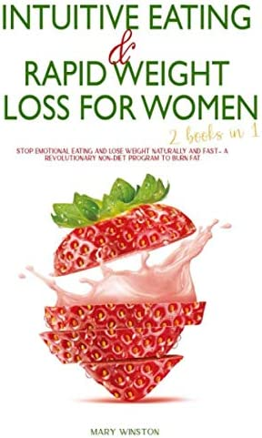 Intuitive Eating Rapid Weight Loss for Women 2 books in 1 Stop Emotional Eating and Lose Weight product image