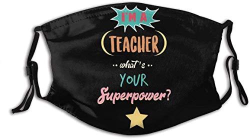 Ich Bin EIN Lehrer was ist Ihre Superht Personalisierte Mundhülle Wiederverwendbarer Mundschutz Anti-Staub