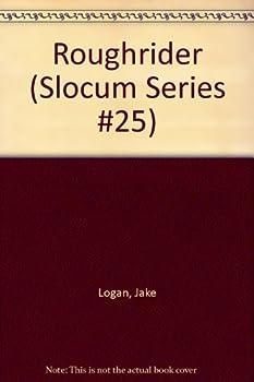 Roughrider - Book #25 of the Slocum
