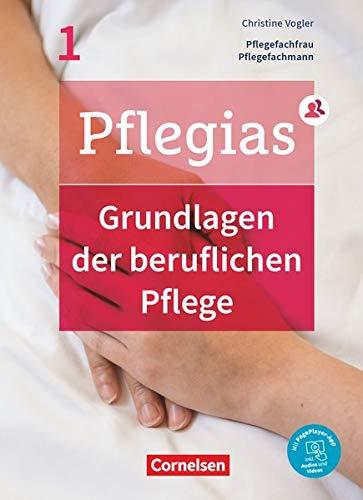 Pflegias - Generalistische Pflegeausbildung - Band 1: Grundlagen der beruflichen Pflege - Pflegefachfrauen/-männer - Fachbuch - Mit PagePlayer-App