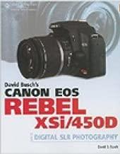 David Busch's Canon EOS Digital Rebel XSi/450D Guide to Digital SLR Photography (David Busch's Digital Photography Guides)