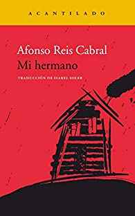 Mi hermano par Afonso Reis Cabral