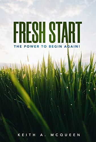 FRESH START: The Power To Begin Again (English Edition)