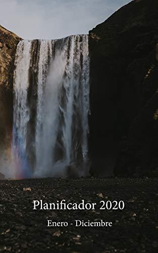 Planificador 2020 Enero - Diciembre: Un Planificador Mensual y Semanal Desde el 1 de enero hasta el 31 de diciembre de 2020, cubre los Calendarios ... Semanales de 53 (Cubierta de Cascada Oculta)