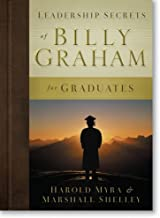 Leadership Secrets of Billy Graham for Graduates