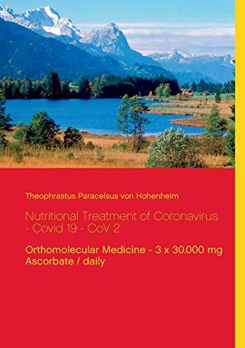Price comparison product image Nutritional Treatment of Coronavirus - Covid 19 - CoV 2: Orthomolecular Medicine - 3 x 30.000 mg Ascorbate / daily