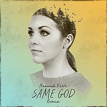 Same God (Remix)