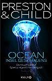 OCEAN - Insel des Grauens: Ein neuer Fall für Special Agent Pendergast (Ein Fall für Special Agent Pendergast 19)
