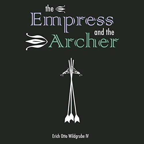 The Empress and the Archer: The Empress' Quest cover art