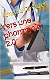 Vers une pharmacie 2.0 (French Edition)