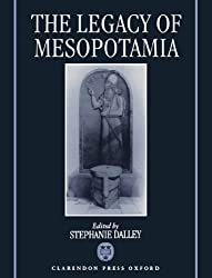 The Legacy of Mesopotamia (Legacy Series)