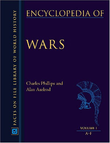 Encyclopedia of Wars - 3 Volume Set (Facts on File Library of World History)