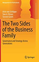 The Two Sides of the Business Family: Governance and Strategy Across Generations (Management for Professionals)