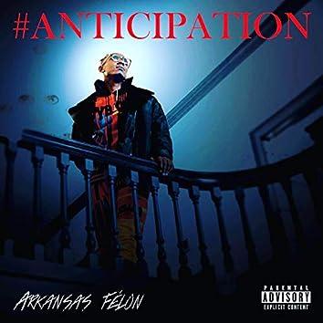 #Anticipation