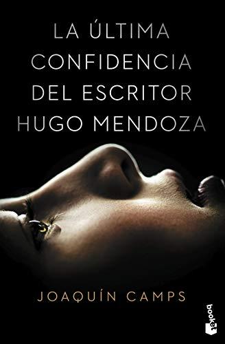 La última confidencia del escritor Hugo Mendoza (Novela) ⭐