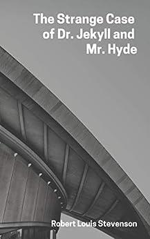 The Strange Case of Dr Jekyll and Mr Hyde by [Robert Louis  Stevenson.]