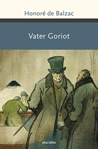 Vater Goriot. Roman (Große Klassiker zum kleinen Preis, Band 217)