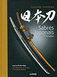 « Sabres japonais d'exception », Yoshihara Yoshindo, Leon Kapp, Hiroko Kappt