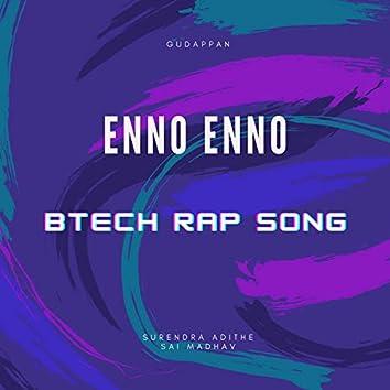 Enno Enno (BTECH Rap Song)