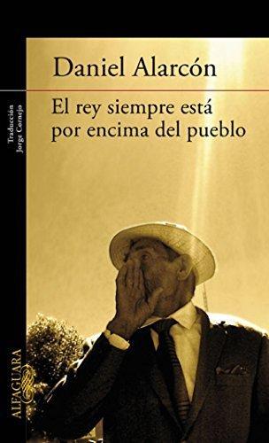 El rey está siempre por encima del pueblo (Spanish Edition) by Daniel...