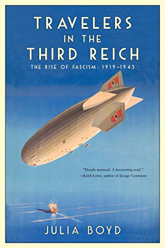 Image of Travelers in the Third Reich: The Rise of Fascism: 1919-1945