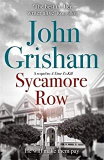 Sycamore Row: Jake Brigance, hero of A TIME TO KILL, is back