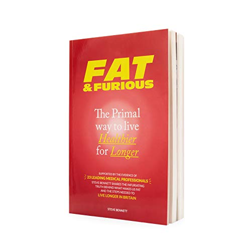 Fat & Furious: Not Your Usual Diet Book, The Primal Way To Live Healthier For Longer. - Alternative to Keto & Paleo Diets to Lose Weight. Supported by 23 medical professionals.