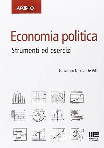 Economia politica. Strumenti ed esercizi