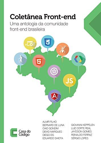 Coletânea Front-end: Uma antologia da comunidade front-end brasileira (Portuguese Edition)