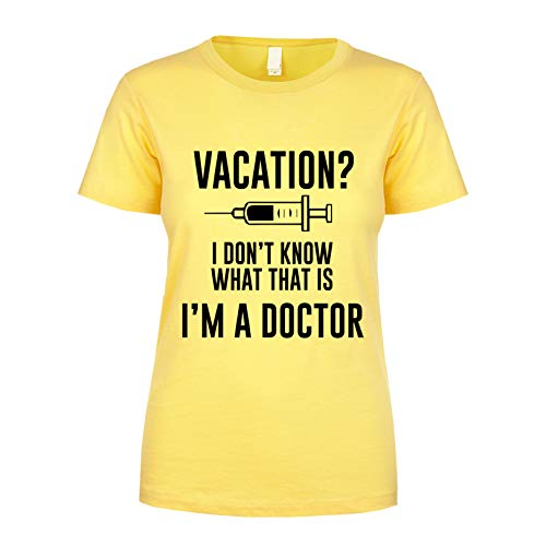 Vacation? I Don't Know What That is I'm A Doctor Women's Short Sleeve T Shirt Banana XX-Large