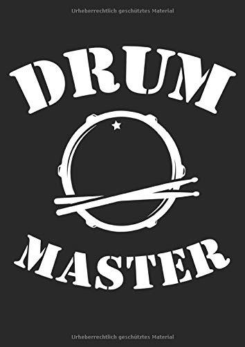 Notenheft: Das Notenbuch für alle Schlagzeuger ♦ über 100 blanko Seiten im A4 Format zum niederschreiben deiner besten Songs und Lieder ♦ Motiv: Drum Master Schlagzeug