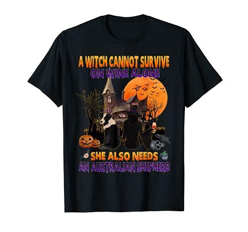 Bruja En Vino Ella Necesita Un Pastor Australiano Perro Halloween Camiseta