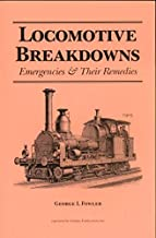 Locomotive Breakdowns, Emergencies & their Remedies