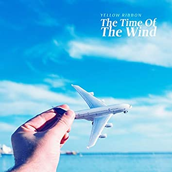 The Time Of The Wind
