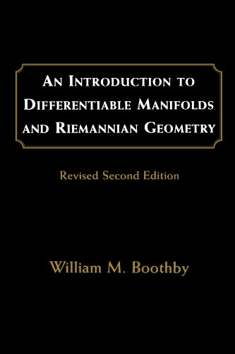 An Introduction to Differentiable Manifolds and Riemannian Geometry, Revised (Volume 120) (Pure and Applied Mathematics,