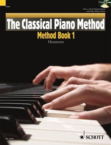 The Classical Piano Method: Method Book 1. Klavier. Ausgabe mit CD.