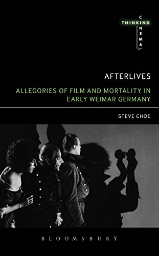 Afterlives: Allegories of Film and Mortality in Early Weimar Germany (Thinking Cinema) (English Edition)