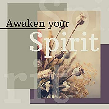 Awaken your Spirit: Relaxing Meditation Music for a Powerful Complete Chakra Activation