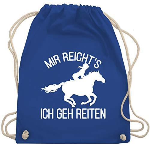 Pferde Geschenk und Reiten Zubehör - Mir reicht\'s ich geh reiten mit Pferd und Reiterin - weiß - Unisize - Royalblau - turnbeutel reiterin - WM110 - Turnbeutel und Stoffbeutel aus Baumwolle