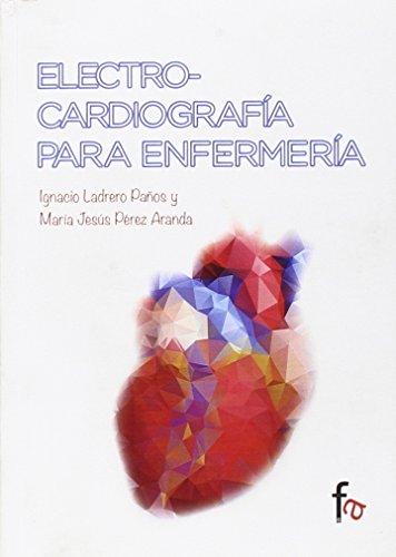 Electrocardiografía para enfermería (URGENCIAS / EMERGENCIAS)