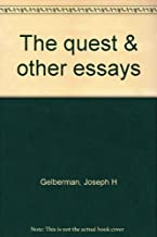 The quest & other essays