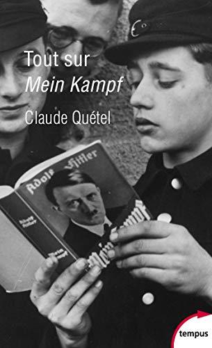 Tout sur Mein Kampf (Tempus t. 747)