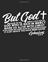 But God Because Of His Great Love For Us God Who Is Rich In Mercy Made Us Alive With Christ Even When We Were Dead In Transgressions Ephesians 2:4-5: ... Women, And Children, Who Love Jesus Christ