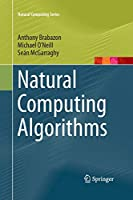 Natural Computing Algorithms (Natural Computing Series)