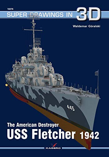 The American Destroyer USS Fletcher 1942 (Super Drawings in 3D)