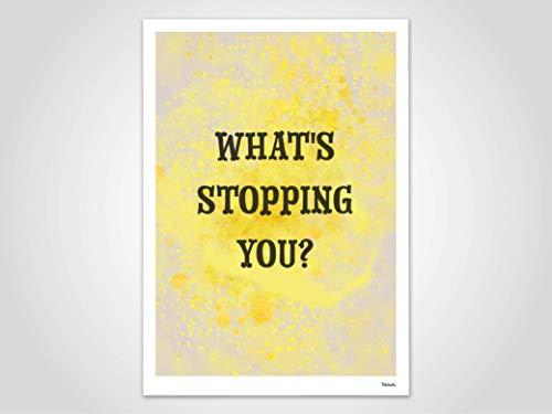 What's stopping you? — Poster, Kunstdruck, Bilder, Deko, skandinavisch, Papier, Montagsmotivation, Karten, Motivation Spruch, Poster Frage