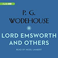 Lord Emsworth and Others (Blandings Castle Saga)