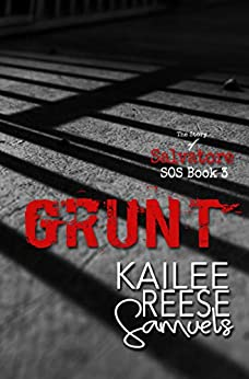 Grunt (The SOS Series Book 3) by [Kailee Reese Samuels]