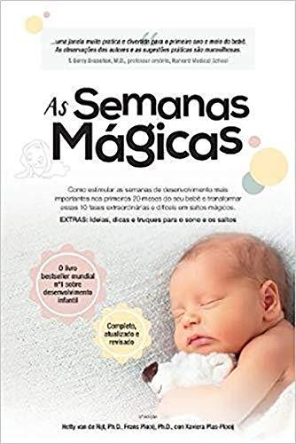 As Semanas Mágicas: Um guia livre de estresse para a saúde mental do seu bebê: Volume 0 (The Wonder Weeks)
